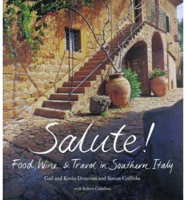 Salute Food and wine in Southern Italy